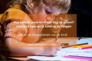 Hoe beleeft jou kind een schooldag?