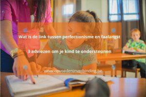 relatie tussen perfectionisme en faalangst